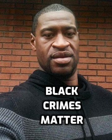 George floyd black crimes matter